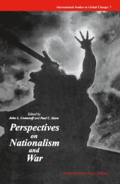 Perspectives on Nationalism and War