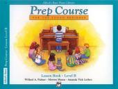 Alfred's Basic Piano Prep Course - Lesson B: Learn How to Play from Alfred's Basic Piano Library
