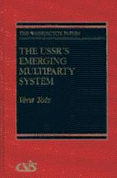 The USSR's Emerging Multiparty System
