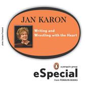 Writing and Wrestling with the Heart: Jan Karonfs Washington National Cathedral Lecture