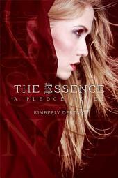 Essence: A Pledge Novel