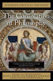 The Consolation of Philosophy: Ignatius Critical Editions