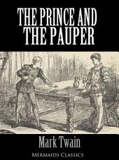 The Prince and the Pauper - An Original Classic (Mermaids Classics)