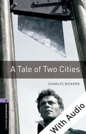 A Tale of Two Cities - With Audio