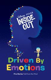 Inside Out: Driven by Emotions