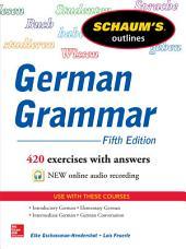 Schaum's Outline of German Grammar, 5th Edition: Edition 5