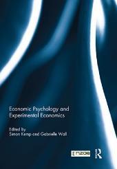 Economic Psychology and Experimental Economics