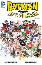 Batman: Li'l Gotham Vol. 1