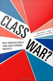 Class War?: What Americans Really Think about Economic Inequality