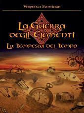 La Tempesta del Tempo. La Guerra degli Elementi