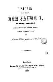 Historia del rey de Aragón: don Jaime I, el conquistador, escrita en lemosin
