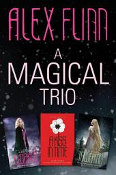 A Magical Trio: Cloaked, A Kiss in Time, Towering