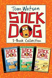 Stick Dog 3-Book Collection: Stick Dog, Stick Dog Wants a Hot Dog, Stick Dog Chases a Pizza