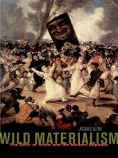 Wild Materialism: The Ethic of Terror and the Modern Republic