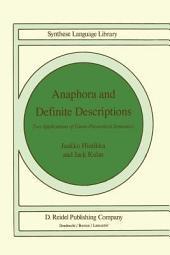 Anaphora and Definite Descriptions: Two Applications of Games-theoretical Semantics