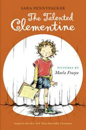 Talented Clementine, The