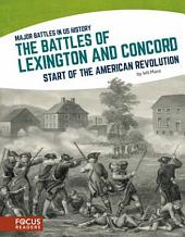 The Battles of Lexington and Concord: Start of the American Revolution