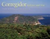 Corregidor in Peace and War