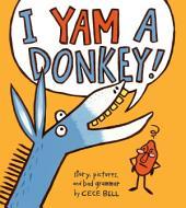 I Yam a Donkey!