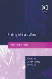 Ending Africa's Wars: Progressing to Peace