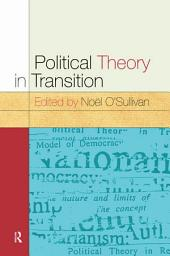 Political Theory In Transition