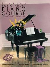 Alfred's Basic Adult Piano Course - Lesson Book 1: Learn How to Play Piano with This Esteemed Method