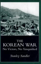 The Korean War: No Victors, No Vanquished