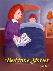 Bed time stories: for kids