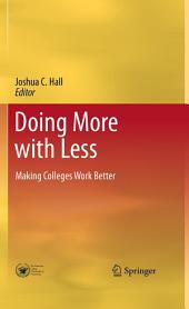 Doing More with Less: Making Colleges Work Better