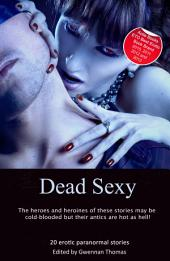 Dead Sexy: Paranormal erotic anthology