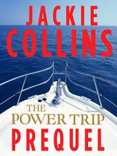 The Power Trip Prequel: An Original Short Story