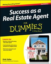 Success as a Real Estate Agent For Dummies: Edition 2