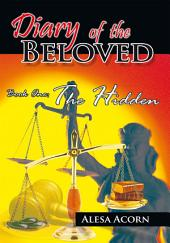 Diary of the Beloved Book One: The Hidden