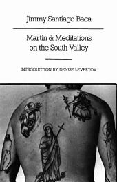 Martín and Meditations on the South Valley: Poems