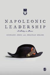 Napoleonic Leadership: A Study in Power