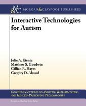 Interactive Technologies for Autism: A Review
