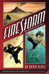 Firestorm: The Caretaker Trilogy: