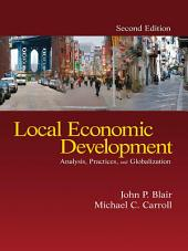 Local Economic Development: Analysis, Practices, and Globalization