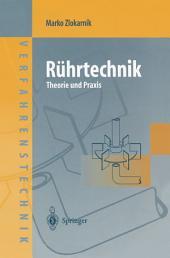 Rührtechnik: Theorie und Praxis
