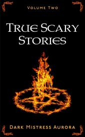 True Scary Stories: Volume Two: Alice