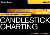 Bloomberg Visual Guide to Candlestick Charting, Enhanced Edition