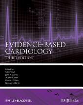 Evidence-Based Cardiology: Edition 3