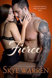 Fierce: A Bad Boy Romance