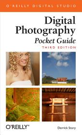 Digital Photography Pocket Guide: Pocket Guide, Edition 3