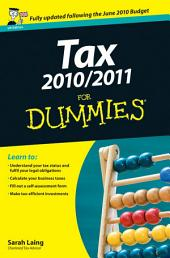 Tax 2010 / 2011 For Dummies: Edition 2