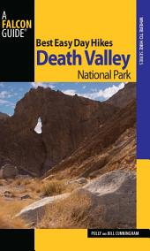 Best Easy Day Hikes Death Valley National Park: Edition 2
