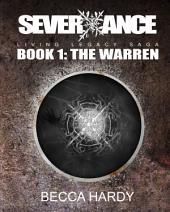 SEVERXANCE Living Legacy Saga: Book 1: The Warren