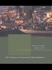 The Process of Economic Development: Theory, Institutions, Applications and Evidence, Edition 2