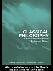 Classical Philosophy: A Contemporary Introduction