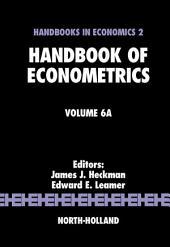 Handbook of Econometrics: Volume 6, Part 1